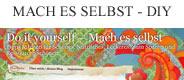 Mach es Selbst - DIY