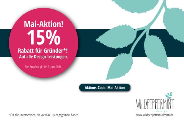 Anzeige-Mai-Aktion, 15% Rabatt für Gründer, Grafikdesign günstiger für Gründer, wildpeppermint-design.de