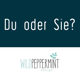 Frage Du oder Sie im Business, Umfrage duzen oder siezen auf business-website, wildpepeprmint-design.de