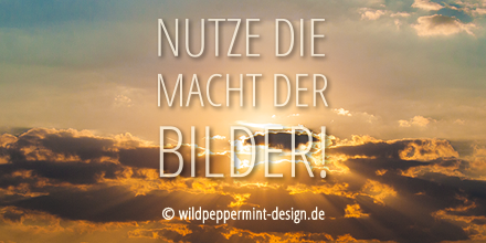 Nutze die macht der Bilder in der Werbung, Sonnenuntergang, wildpeppermint-design.de