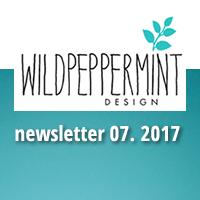 Newsletter Juli lesen - wildpeppermint-design.de
